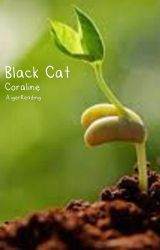 ✔ Black Cat ♡ Coraline by AigerReading