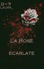 La Rose écarlate by Little_Neko_Laura