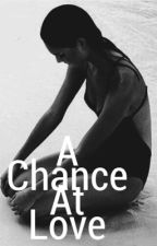 A chance at love by iitselena