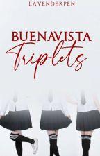 Buenavista Triplet's by LavenderPen