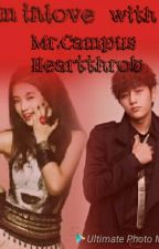 I'm Inlove With Mr. Campus Hearthrob (SLOW UPDATE) by Fearless_Queen19