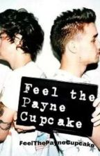 Feel The Payne Cupcake! (one direction fanfic)© by FeelThePayneCupcake