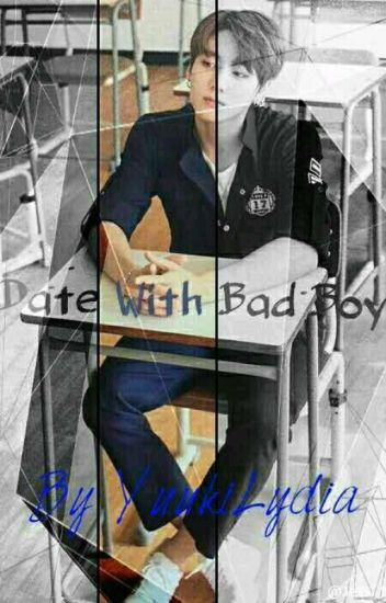 dating a bad boy wattpad