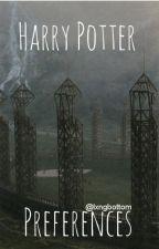 Harry Potter Preferences by lxngbottom