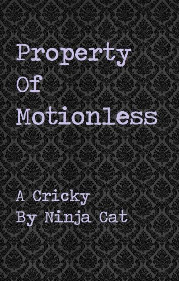 Property of Motionless (Chris x Ricky)