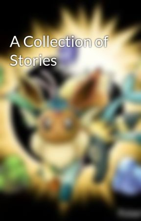 A Collection of Stories by Sparkle566
