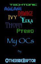 My Ocs  by OthersideRaptor