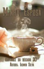 Minha Esposa by IasminSilva024