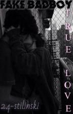 Fake BadBoy, True Love by 24-Stilinski