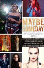 Maybe Someday | Tal vez algún día | Jerrie Adaptación by EmiJT12