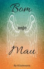 Bom Anjo Mau by CCarbonera