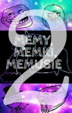 MEMY, MEMKI, MEMUSIE 2 \(*o*)/ by Haneueu