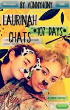 Laurinah Chats- 107 Days by Vonnyhony