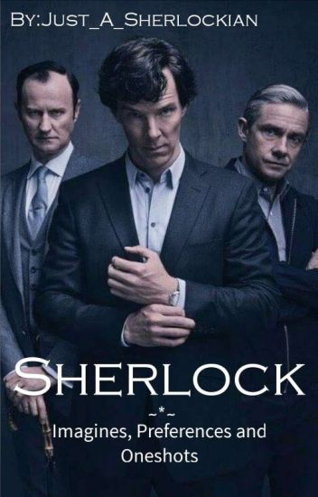 Sherlock Imagines and Preferences