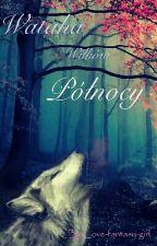 Wataha wilków północy ( cz. 1) by love-fantasy-girl