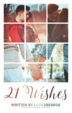 21 Wishes by Love2Read16