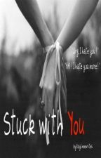 Stuck with You (hold) by kay_milly