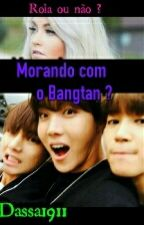 MORANDO COM O BANGTAN?  by Dassa1911