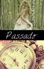 Passado. by Alice_Arisu