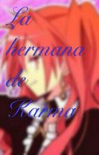 La hermana de karma (asano gakushuu y tu) by naikowa