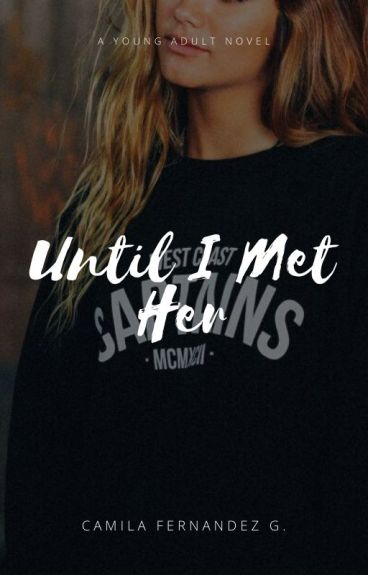 Until I Met Her (GxG)