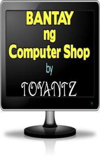 Bantay ng Computer Shop