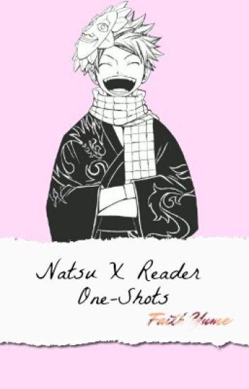 Natsu x reader One shots