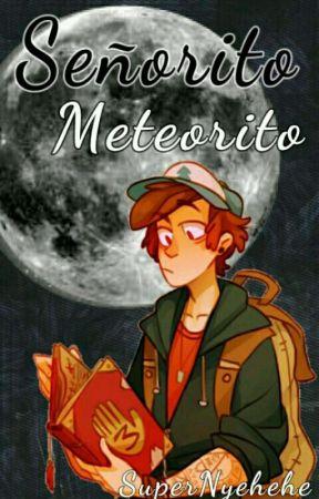 Señorito Meteorito. ♡Billdip♡ #PremiosTiempo2016 by SuperNyehehe