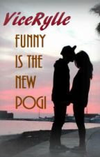 ViceRylle - Funny is the New POGI (SPG VERSION) by ForeverAndEver14
