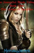 The Immortal Blade Trilogy: Book #1: Fate's Destiny. by AldreyaSilverhawk