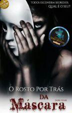 O rosto por trás da Máscara by Dark_fenix