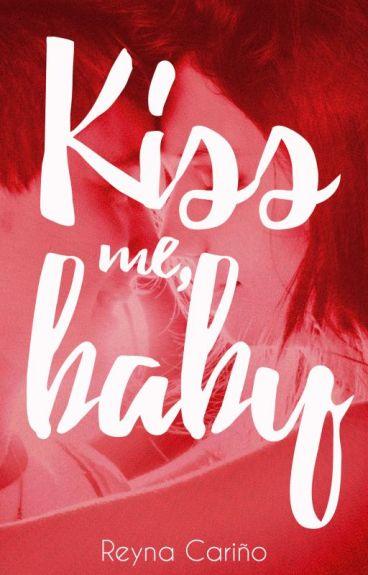 Kiss me, baby (KMB Libro #1)