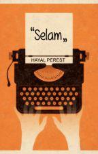 Selam   Texting by HayalPerest2407