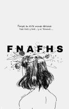 Como pienso que son FNAFhs en la vida real :D by -ImMarionette-