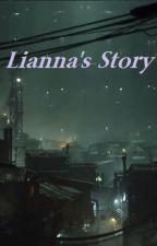 Lianna's Story by rubydog93