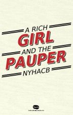 A Rich Girl And The Pauper by NyhaCB