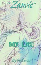~Zanvis~ My Life by _Pain_00
