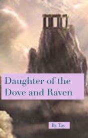 Daughter of the Dove and Raven by T_bug_1124