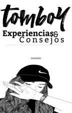 TomBoy ~ Experiencias Y Consejos ~ by TaeSung_Vatt
