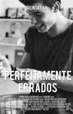 Perfeitamente Errados ☹ Shawn Mendes by Gilinskexy