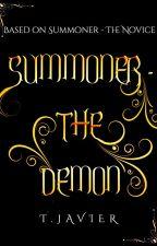 Summoner: Book 0.9 The Demon by RiderOfLyrian