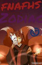 ®FNAFHS ZODIAC© by Shota_Aweonao