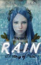 RAIN - The Story of PAIN by Kamiyasa
