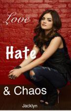 Love, Hate & Chaos by Jacklyn