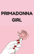 primadonna girl ; malum (translation) by Callypuppy