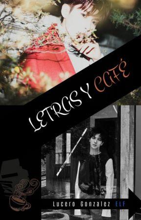 LETRAS Y CAFÉ - | YEWOOK | by LosverELF