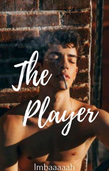 The Player (COMPLETED)