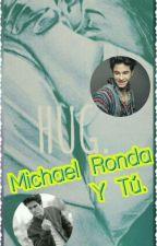 Michael Ronda Y Tu by LindaNarvaez23