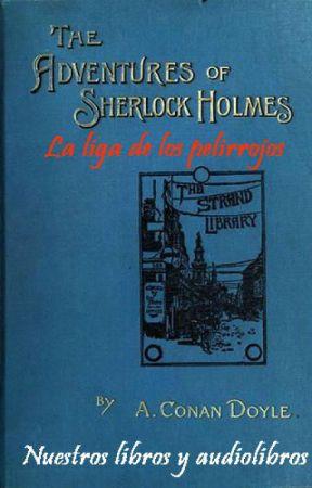 La liga de los pelirrojos de Las aventuras de Sherlock Holmes by NuestrosAudiolibros