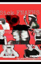 Sick fnafhs by gabrielaalfaro77128
